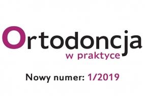 Ortodoncja w praktyce 1/2019